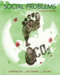 Social Problems 15th Edition 9780133974584 0133974588