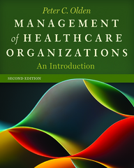 Management of Healthcare Organizations 2nd Edition 9781567936919 1567936911