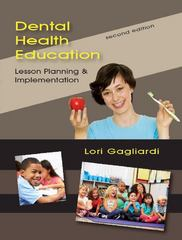Dental Health Education 2nd Edition 9781478627159 1478627158