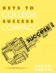 Keys to College Success Compact Plus NEW MyStudentSuccessLab Update -- Access Card Package 1st Edition 9780133947946 0133947947