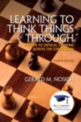 Learning to Think Things Through 4th Edition 9780134019468 0134019466