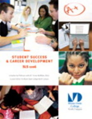 Student Success and Career Development SLS 1106, Custom Edition for Miami Dade College North Campus 1st Edition 9781269754767 1269754769