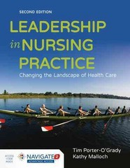 Leadership in Nursing Practice 2nd Edition 9781284075960 1284075966