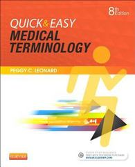 Quick & Easy Medical Terminology 8th Edition 9780323359207 0323359205