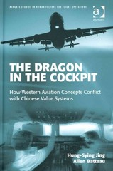 The Dragon in the Cockpit 1st Edition 9781317035299 1317035291