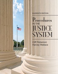 Procedures in the Justice System 11th Edition 9780133591170 0133591174