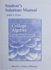 Student's Solutions Manual for College Algebra 5th Edition 9780321969958 0321969952