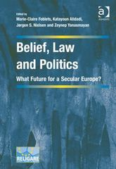 Belief, Law and Politics 1st Edition 9781317175339 1317175336