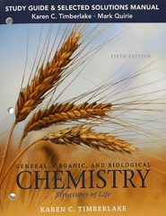 Study Guide and Selected Solutions Manual for General, Organic, and Biological Chemistry 5th Edition 9780133891911 0133891917
