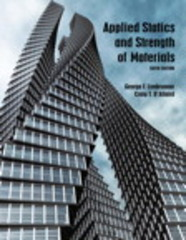 Applied Statics and Strength of Materials 6th Edition 9780133840544 0133840549