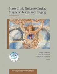 Mayo Clinic Guide to Cardiac Magnetic Resonance Imaging 2nd Edition 9780199941186 0199941181