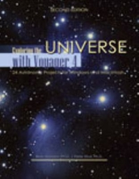 Exploring the Universe with Voyager 4 2nd Edition 9781465255280 1465255281
