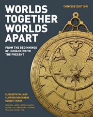 Worlds Together, Worlds Apart (Concise Edition) 1st Edition 9780393522686 0393522687