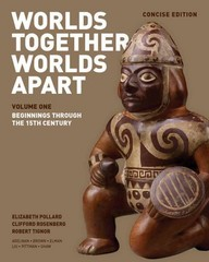 Worlds Together, Worlds Apart 1st Edition 9780393918472 0393918475