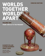 Worlds Together, Worlds Apart 1st Edition 9780393918489 0393918483