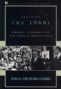 Debating the 1960s 1st Edition 9780742522138 074252213X