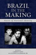 Brazil in the Making 1st Edition 9780742537576 0742537579