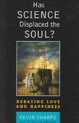 Has Science Displaced the Soul? 1st Edition 9780742542648 0742542645