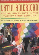 Latin American Social Movements in the Twenty-First Century 0 9780742556478 0742556476