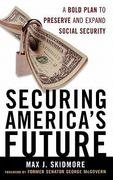 Securing America's Future 0 9780742562431 0742562433