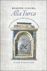 Reading Clocks, Alla Turca 1st Edition 9780226257723 022625772X
