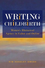 Writing Childbirth 1st Edition 9780809334056 0809334054