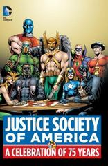 Justice Society of America: A Celebration of 75 Years 1st Edition 9781401255312 1401255310