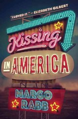 Kissing in America 1st Edition 9780062322371 0062322370