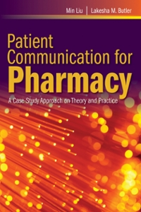 Patient Communication for Pharmacy 1st Edition 9781449682149 1449682146