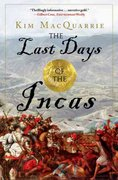 The Last Days of the Incas 1st Edition 9780743260503 0743260503