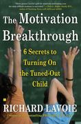 The Motivation Breakthrough 1st Edition 9780743289610 0743289617