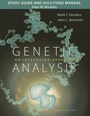 Study Guide and Solutions Manual for Genetic Analysis 2nd Edition 9780133795585 0133795586
