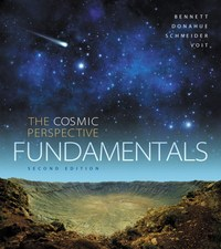 The Cosmic Perspective Fundamentals 2nd Edition 9780133889567 0133889564
