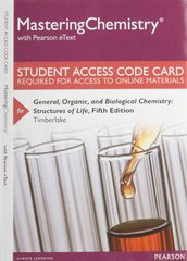 MasteringChemistry with Pearson eText -- Standalone Access Card -- for General, Organic, and Biological Chemistry 5th Edition 9780133899306 0133899306