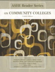 ASHE Reader on Community Colleges 4th Edition 9781269905541 1269905546