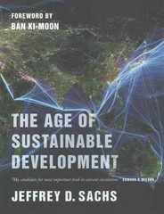 The Age of Sustainable Development 1st Edition 9780231173155 0231173156