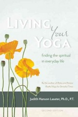 Living Your Yoga 2nd Edition 9781930485365 1930485360