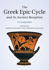 The Greek Epic Cycle and Its Ancient Reception 1st Edition 9781107012592 1107012597