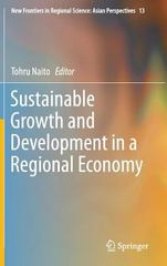 Sustainable Growth and Development in a Regional Economy 1st Edition 9784431552932 4431552936