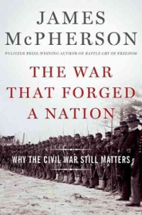 The War That Forged a Nation 1st Edition 9780199375776 0199375771