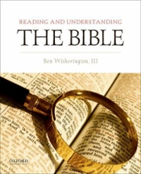Reading and Understanding the Bible 1st Edition 9780199340576 0199340579