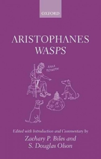 Aristophanes: Wasps 1st Edition 9780199699407 0199699402