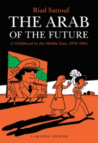 The Arab of the Future 1st Edition 9781627793445 1627793445