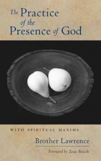 The Practice of the Presence of God 1st Edition 9781590304266 1590304268