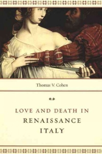 Love and Death in Renaissance Italy 1st Edition 9780226269719 022626971X