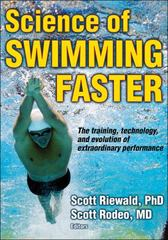 Science of Swimming Faster 1st Edition 9780736095716 0736095713