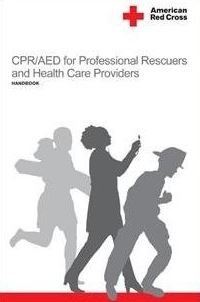 CPR/AED for Professional Rescuers and Health Care Providers 4th Edition 9781584804949 1584804947