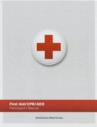 First Aid/ CPR/ AED Participant's Manual 2nd Edition 9781584806202 1584806206