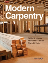 Modern Carpentry 12th Edition 9781631260834 1631260839