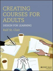 Creating Courses for Adults 1st Edition 9781118438978 1118438973